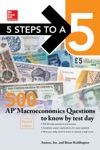 McGraw-Hills 5 Steps To A 5 500 AP Macroeconomics Questions To Know By Test Day