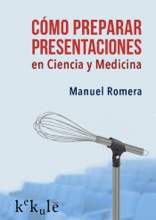 Cómo Preparar Presentaciones En Ciencia Y Medicina