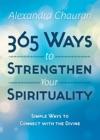 365 Ways To Strengthen Your Spirituality