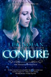 Conjure - Lea Nolan book summary
