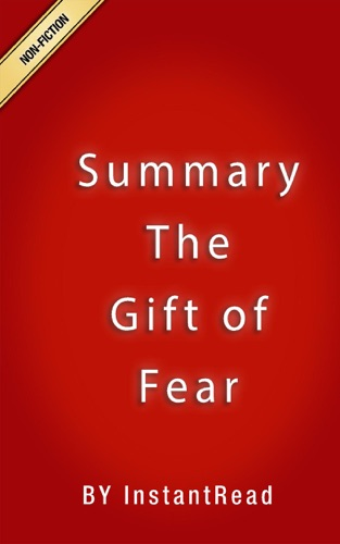 InstantRead Summaries - The Gift of Fear  Summary