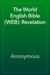 The World English Bible WEB Revelation