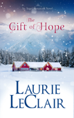 The Gift Of Hope (An Angel Mountain Novel)