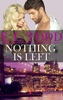 Nothing Is Left (Forever and Ever #11)