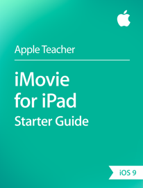 iMovie for iPad Starter Guide iOS 9 book