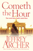 Jeffrey Archer - Cometh the Hour artwork
