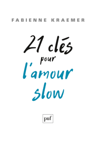 21 clés pour l'amour slow La couverture du livre martien