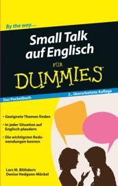 Small Talk auf Englisch für Dummies