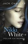 Nikki White Polar Extremes