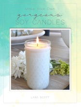 Make Your Own Gorgeous Soy Candles
