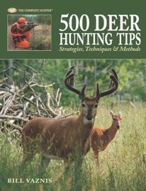 500 Deer Hunting Tips