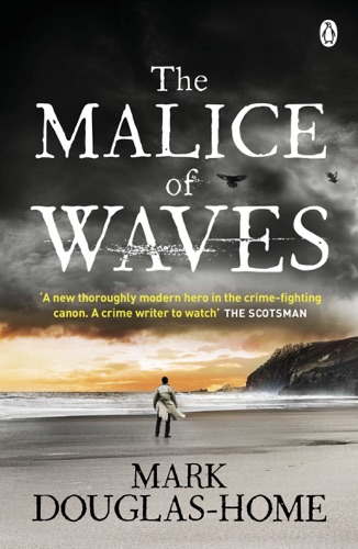 Mark Douglas-Home - The Malice of Waves