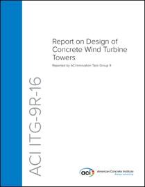 Aci Itg 9r 16 Report On Design Of Concrete Wind Turbine Towers