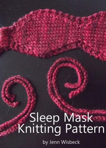 Sleep Mask Knitting Pattern - Jenn Wisbeck - Jenn Wisbeck