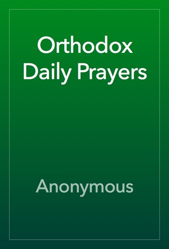 Anonymous - Orthodox Daily Prayers
