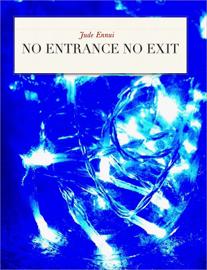 No Entrance No Exit book