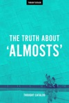 The Truth About Almosts