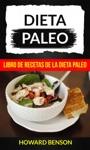 Dieta Paleo Libro De Recetas De La Dieta Paleo