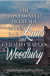 The LDS Pioneer Heritage Of Mona Rae Lamb And Gerald Charles Woodbury