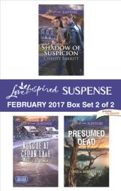 Harlequin Love Inspired Suspense February 2017 - Box Set 2 of 2 PDF Download