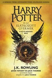 Harry Potter és az elátkozott gyermek - Első és második rész (A színházi próbák szövegkönyve) PDF Download