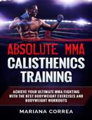 Absolute Mma Calisthenics Training