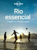 Rio essencial - O melhor da Cidade Maravilhosa