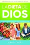 La Dieta De Dios El Plan Divino Para Tu Salud Y Bienestar