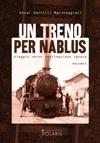 Un Treno Per Nablus