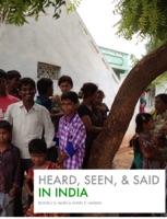 Heard, Seen, & Said in India