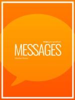 Tout savoir sur : Messages