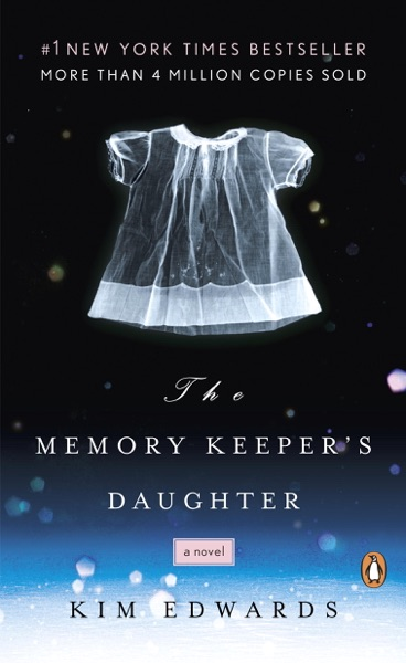 The Memory Keeper's Daughter - Kim Edwards book cover