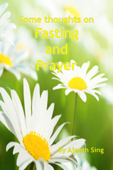 Some Thoughts On Fasting And Prayer