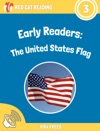 Early Readers The United States Flag