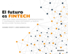 El futuro es Fintech - Susanne Chishti & Jànos Barberis