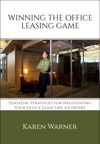 Winning The Office Leasing Game Essential Strategies For Negotiating Your Office Lease Like An Expert