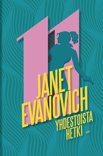 Janet Evanovich & Terhi Vartia - Yhdestoista hetki