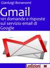 Gmail 101 Domande E Risposte Sul Servizio Email Di Google