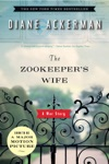 The Zookeepers Wife A War Story