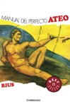 Manual Del Perfecto Ateo Coleccin Rius