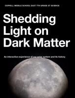 Shedding Light on Dark Matter
