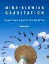 Mind-blowing Gravitation
