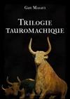 Trilogie Tauromachique