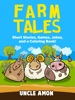 Farm Tales: Short Stories, Games, Jokes, and More!