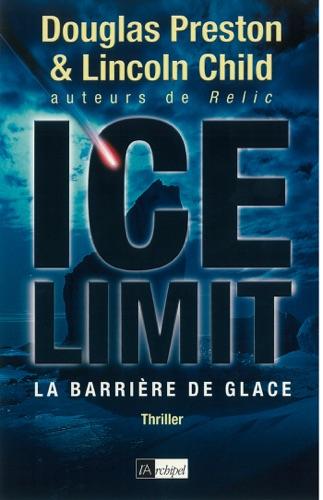 Lincoln Child & Douglas Preston - Ice limit