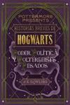 Historias Breves De Hogwarts Poder Poltica Y Poltergeists Pesados