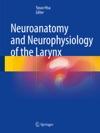 Neuroanatomy And Neurophysiology Of The Larynx