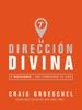 La dirección divina - Craig Groeschel