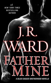 Father Mine: Zsadist and Bella's Story PDF Download
