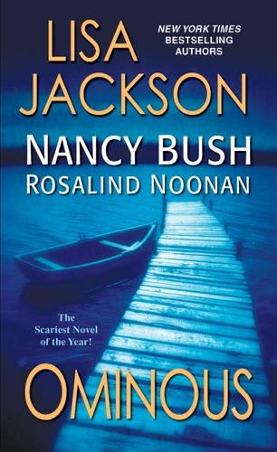 Lisa Jackson, Nancy Bush & Rosalind Noonan - Ominous